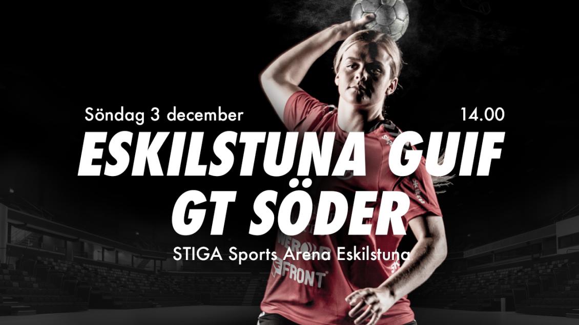 Eskilstuna Guif - GT Söder