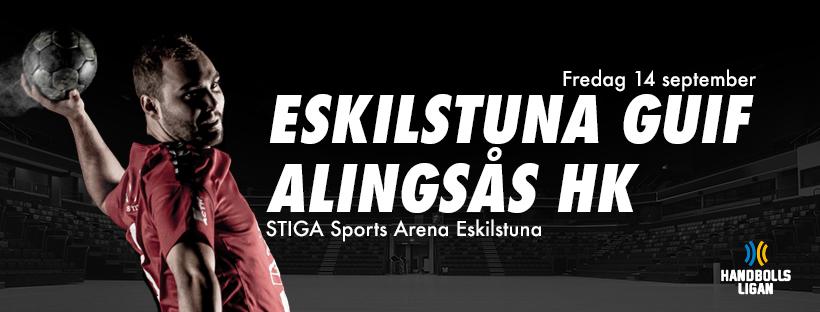Eskilstuna Guif - Alingsås HK